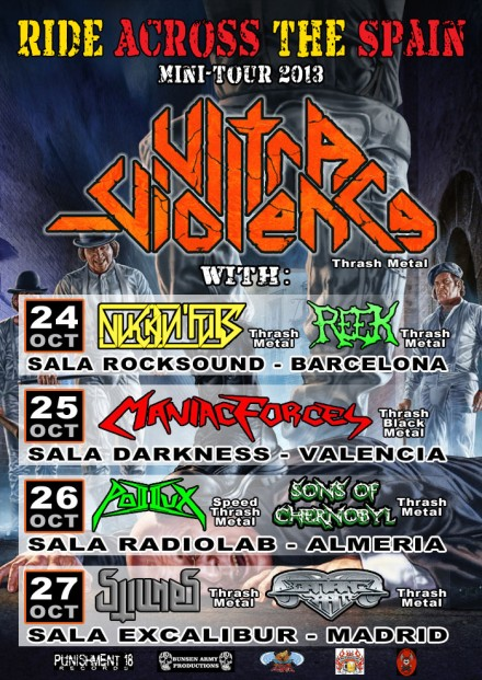 "Ultra-Violence: ""Ride Across The Spain"" Mini-tour 2013"