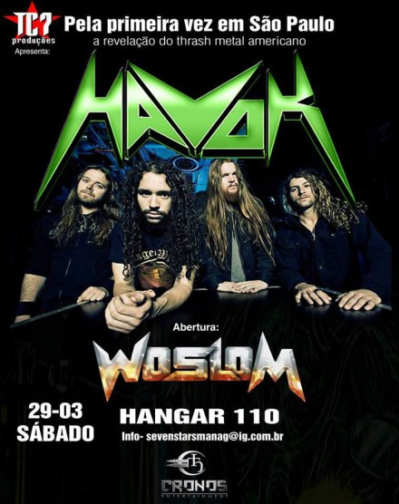 Woslom live with Havok!