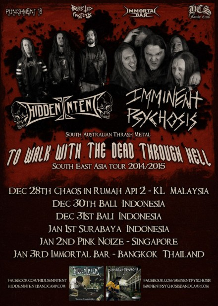 "Hidden Intent: ""To Walk With The Dead Through Hell"" South East Asia Tour 2014/15"
