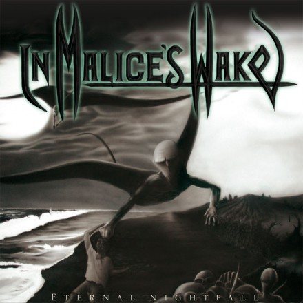 In Malice's Wake: 'Eternal Nightfall' reissued with 'Blackened Skies' [EP]