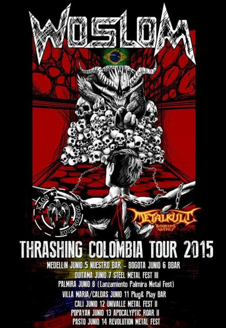 "Woslom: live ""Thrashing Colombia Tour 2015″"