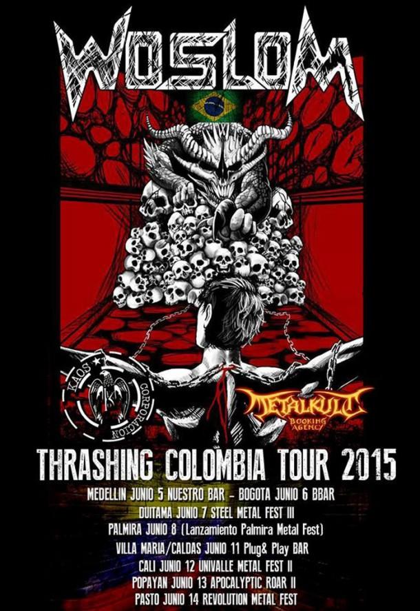 "Woslom: live ""Thrashing Colombia Tour 2015″"