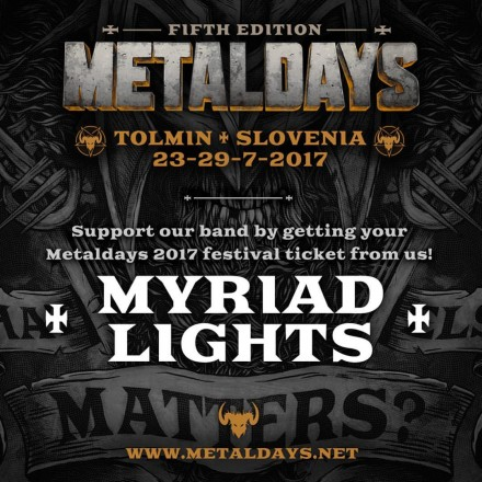 Myriad Lights: live at Metaldays