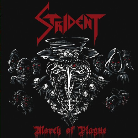 "Strident: guest on the new album ""March of Plague"""