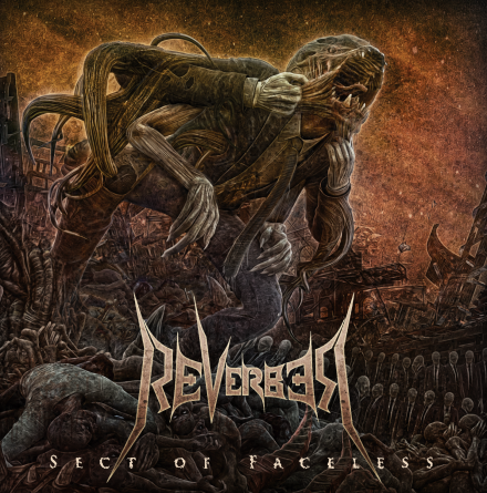 "Reverber: ""Sect of Faceless"", trailer, tracklist and cover revealed!"