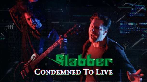 """Slabber: """"Condemned To Live"""" videoclip posted on YouTube!"""