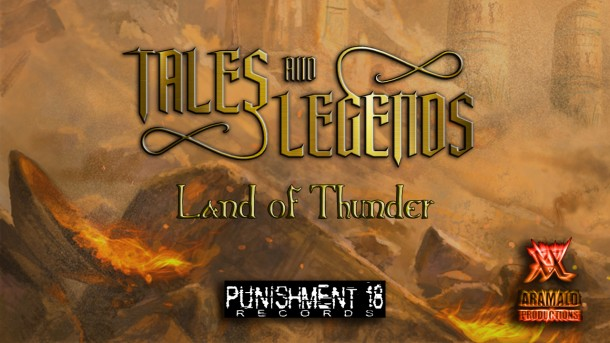 """Tales and Legends: new lyric video for """"Land Of Thunder """""""
